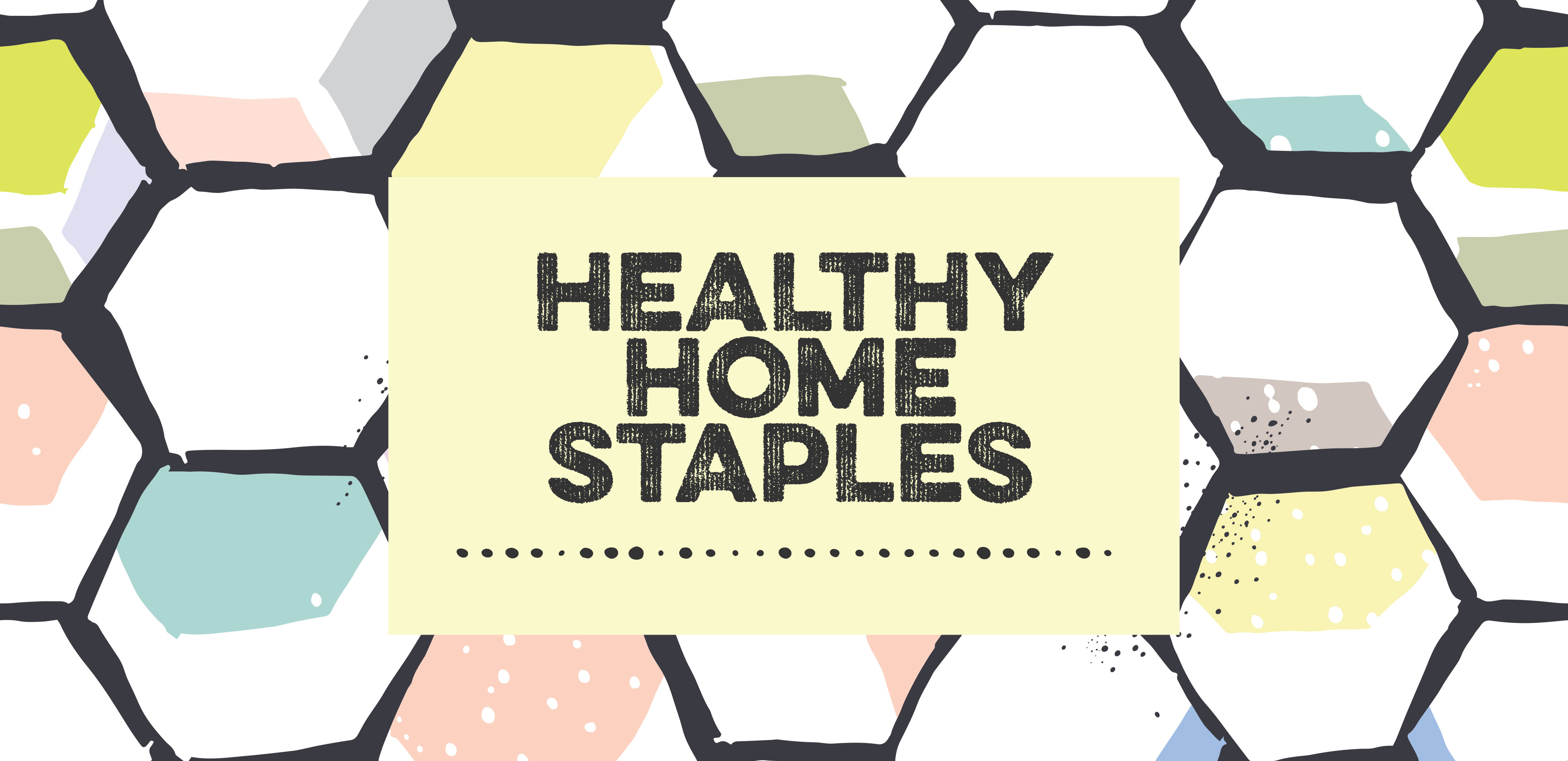 HEALTHY-HOME-STAPLES