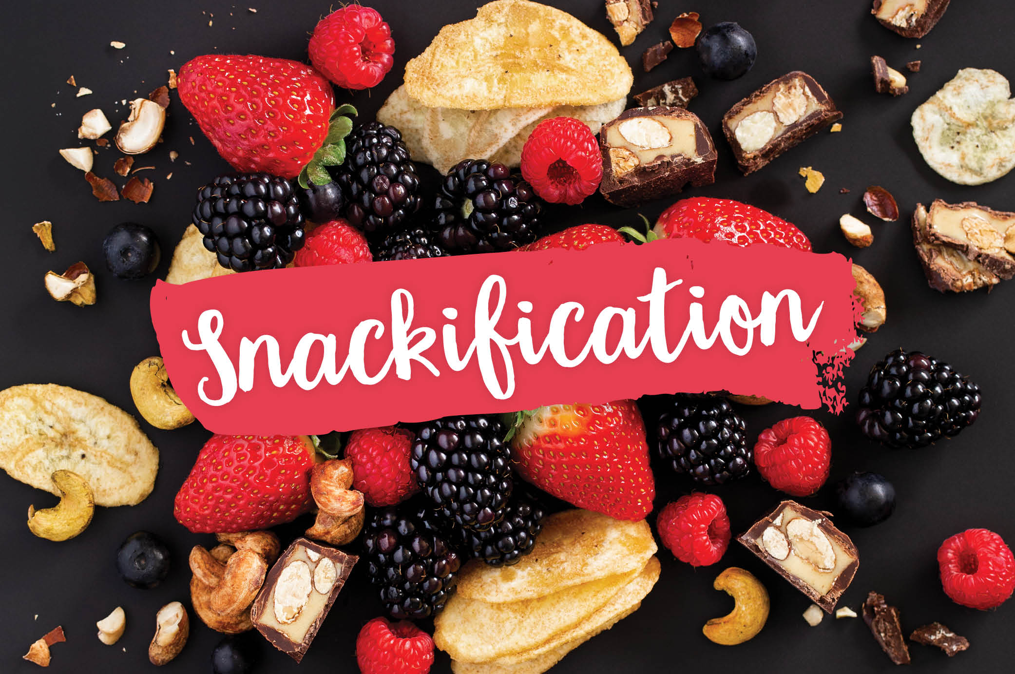 Snackification