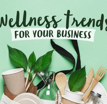 Wellness trends for your business